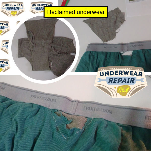 using reclaimed underwear to patch up a hole in another pair of underwear